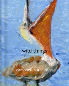 wild things - artist writer campbell hutchinson