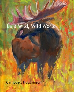 wild wild world - artist writer campbell hutchinson